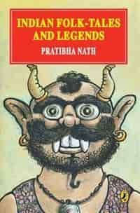 Indian Folktales and Legends by Pratibha Nath
