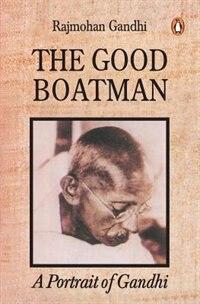 Book The Good Boatman by Rajmohan Gandhi