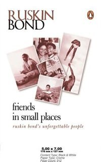 Book Friends In Small Places by Ruskin Bond
