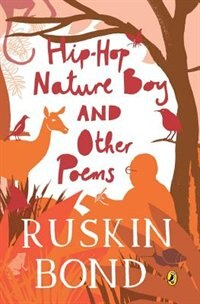 Book Hip-Hop Nature Boy and Other Poems by Ruskin Bond