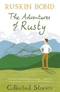 The Adventures of Rusty by Ruskin Bond