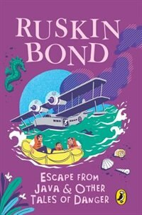 Book Escape from Java and other Tales of Danger by Ruskin Bond