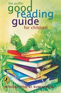 Book Puffin good reading guide for children by Ruskin Bond