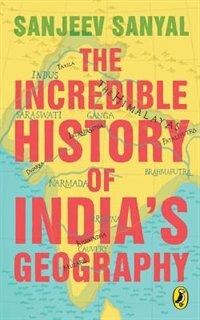 Book The Incredible History of India's Geography by Sanjeev Sanyal