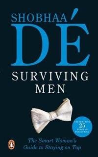 Book Surviving Men by Shobhaa De