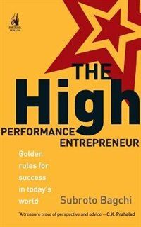 Book The High Performance Entrepreneur by Subroto Bagchi