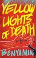 Yellow Lights of Death by Benyamin