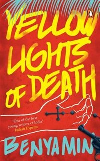 Book Yellow Lights of Death by Benyamin