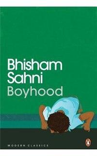 Boyhood -Modern Classice by Bhisham Sahni
