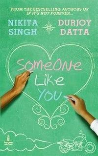 Someone Like You by Durjoy Datta
