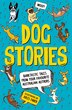 Dog Stories: Barktastic Tales From Your Favourite Australian Authors by Jules Faber