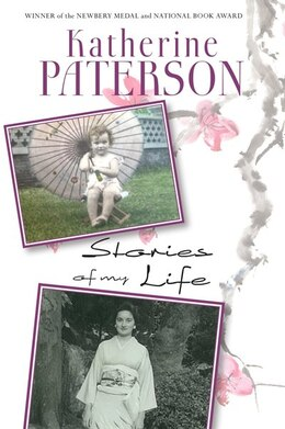 Book Stories Of My Life by Katherine Paterson