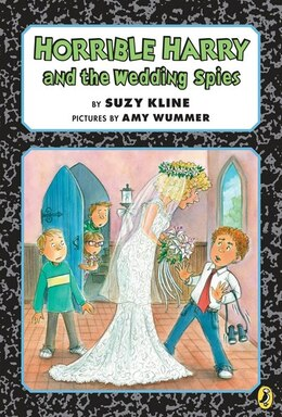 Book Horrible Harry And The Wedding Spies by Suzy Kline