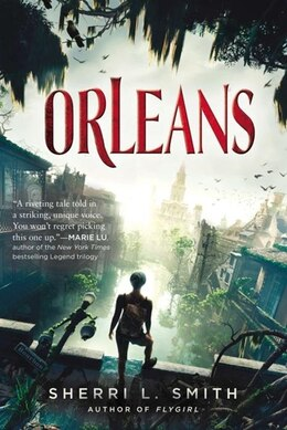Book Orleans by Sherri L. Smith
