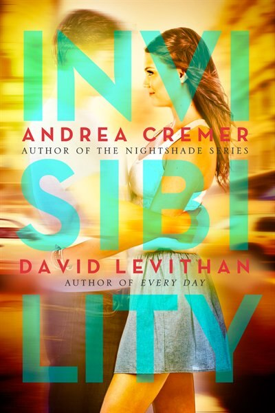 Invisibility by Andrea Cremer