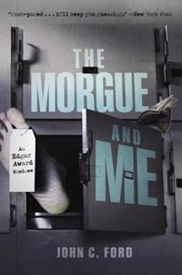 Book The Morgue And Me by John C. Ford