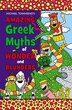 Amazing Greek Myths Of Wonder And Blunders by Mike Townsend