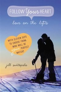 Book Love On The Lifts by Jill Santopolo