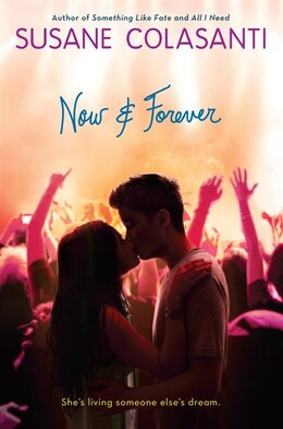 Book Now And Forever by Susane Colasanti