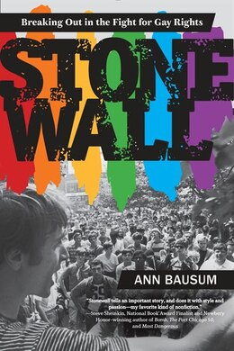 Book Stonewall: Breaking Out In The Fight For Gay Rights by Ann Bausum