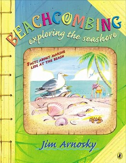Book Beachcombing: Exploring The Seashore by Jim Arnosky
