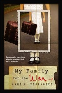 My Family For The War by Anne C. Voorhoeve