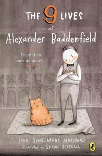 Book The Nine Lives Of Alexander Baddenfield by John Bemelmans Marciano