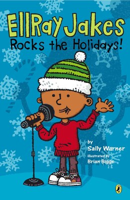 Book Ellray Jakes Rocks The Holidays! by Sally Warner