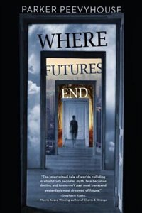 Book Where Futures End by Parker Peevyhouse