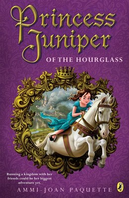 Book Princess Juniper Of The Hourglass by Ammi-Joan Paquette
