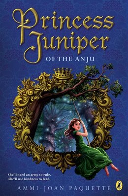 Book Princess Juniper Of The Anju by Ammi-Joan Paquette