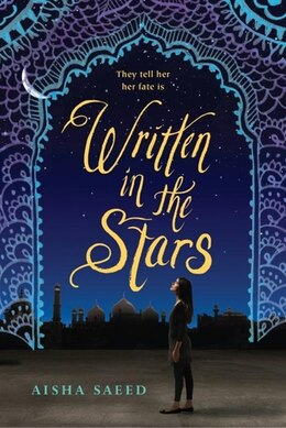 Book Written In The Stars by Aisha Saeed