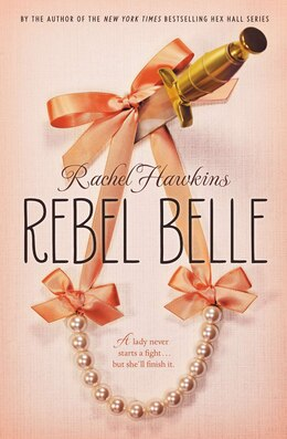 Book Rebel Belle by Rachel Hawkins