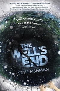 Book The Well's End by Seth Fishman