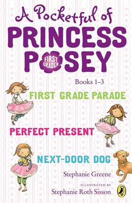Book A Pocketful Of Princess Posey: Princess Posey, First Grader Books 1-3 by Stephanie Greene
