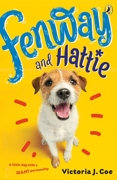Fenway And Hattie by Victoria J. Coe