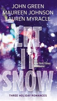 Book Let It Snow: Three Holiday Stories by John Green