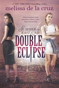 Double Eclipse by Melissa De La Cruz