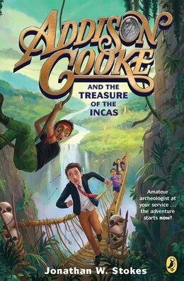 Book Addison Cooke And The Treasure Of The Incas by Jonathan W. Stokes