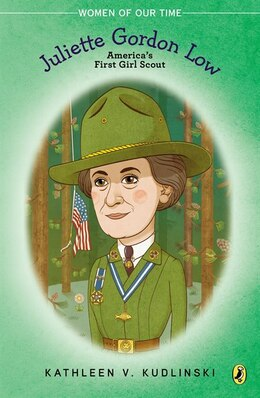 Book Juliette Gordon Low: America's First Girl Scout by Kathleen V. Kudlinski