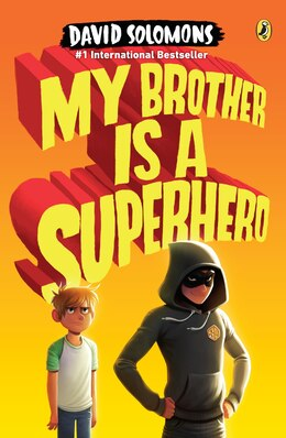 Book My Brother Is A Superhero by David Solomons