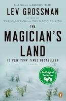The Magician's Land: A Novel
