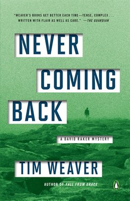Book Never Coming Back: A David Raker Mystery by Tim Weaver