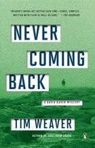 Never Coming Back: A David Raker Mystery