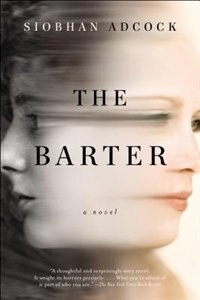 Book The Barter: A Novel by Siobhan Adcock