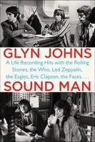 Sound Man: A Life Recording Hits With The Rolling Stones, The Who, Led Zeppelin, The Eagles , Eric…
