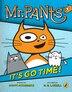 Mr. Pants: It's Go Time! by Scott Mccormick