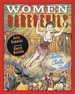 Book Women Daredevils: Thrills, Chills, And Frills by Julia Cummins