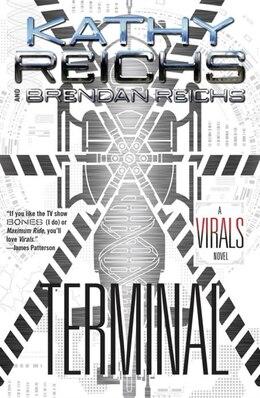 Book Terminal: A Virals Novel by Kathy Reichs