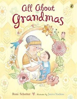 Book All About Grandmas by Roni Schotter